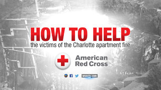 HOW TO HELP: Families displaced by 3-alarm fire in Charlotte
