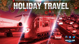 HOLIDAY TRAVEL: Interstates, airports filled with record number of travelers