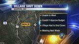 Village in Union County shuts down