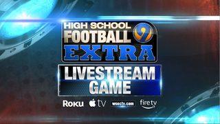 WATCH LIVE: High School Football