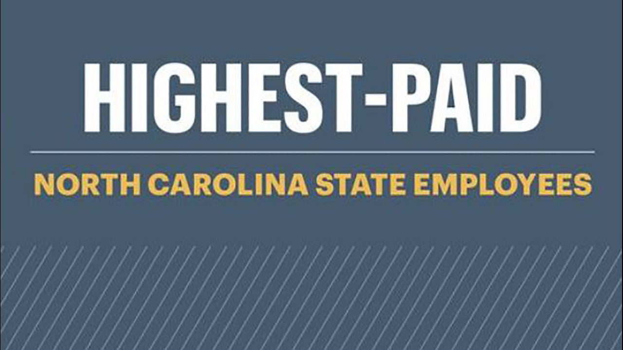 NC GOVERNMENT SALARY: Public paychecks: Here are the highest