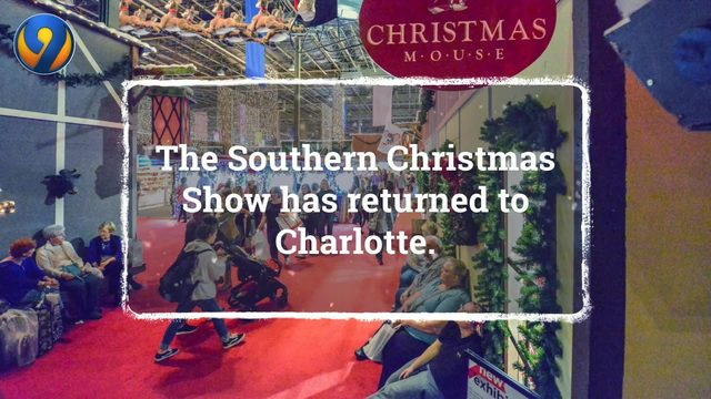 Christmas Show Charlotte.Southern Christmas Show Ushers In Holiday Season Wsoc Tv