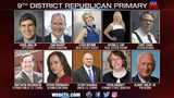 District 9 Debate: Republicans give final pitch ahead of primary elections